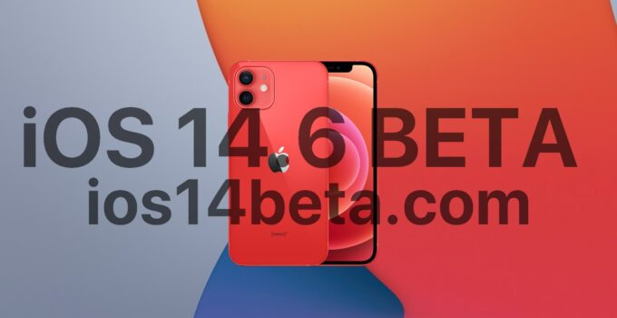 iOS 14.6 Beta Download